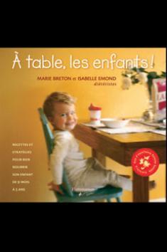 À TABLE, LES ENFANTS !