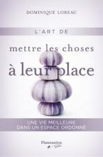 L'ART DE METTRE LES CHOSES À LEUR PLACE