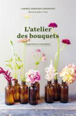 L'ATELIER DES BOUQUETS