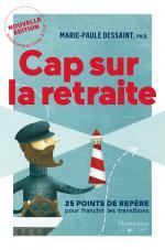 CAP SUR LA RETRAITE - NOUVELLE ÉDITION