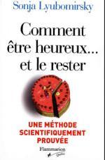 COMMENT ÊTRE HEUREUX... ET LE RESTER