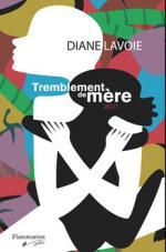 TREMBLEMENT DE MÈRE